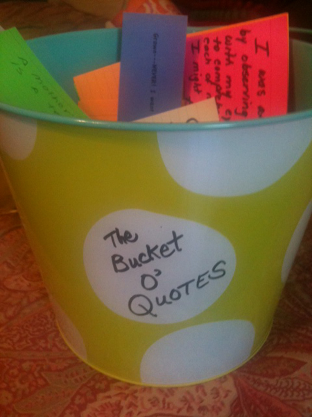 Bucket of Quotes for Cracker Queen