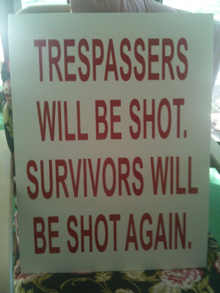 may-2011-trespassers-will-be-shot.jpg